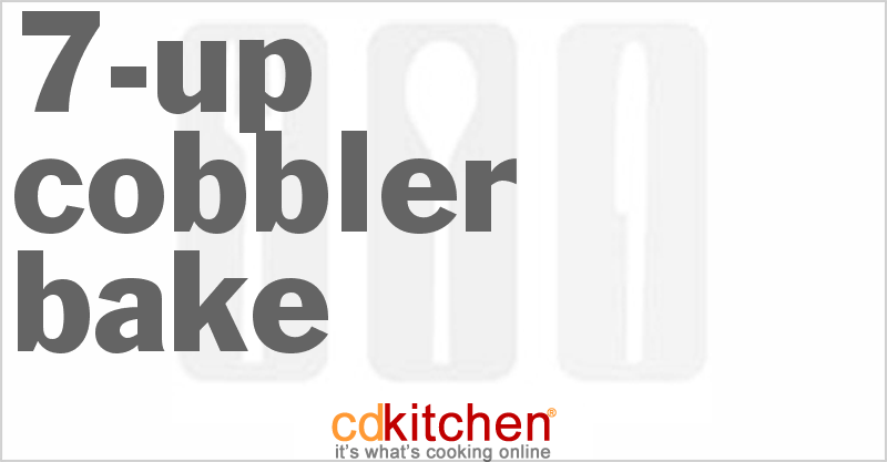 7-Up Cobbler Bake and more recipes