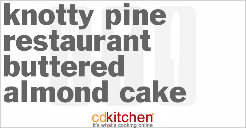 Knotty Pine Buttered Almond Cake Recipe