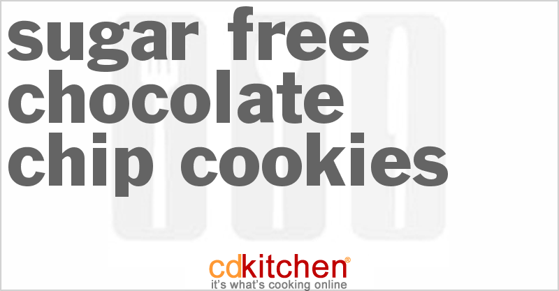 Sugar Free Chocolate Chip Cookies and more recipes