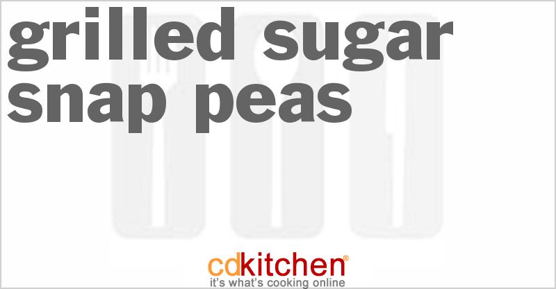 Baking Sugar Snap Peas Grilled Sugar Snap Peas
