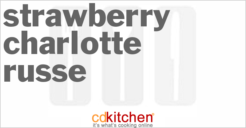 Strawberry Charlotte Russe Recipe from CDKitchen