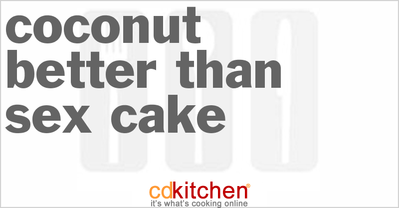 better than sex cake with coconut
