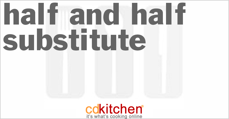 Half-And-Half Substitute Recipe from CDKitchen