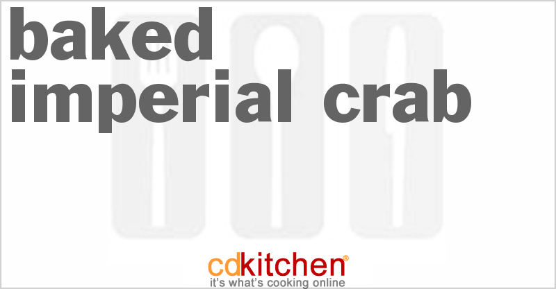 Baked Imperial Crab Recipe from CDKitchen
