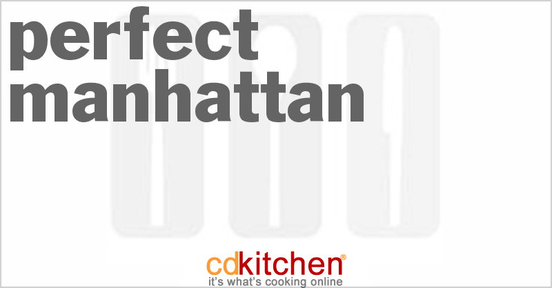 Perfect Manhattan Recipe — Dishmaps