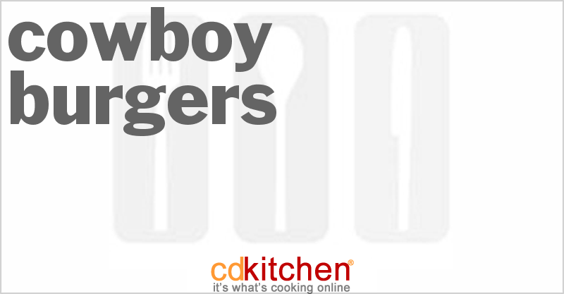 Cowboy Burgers and more recipes