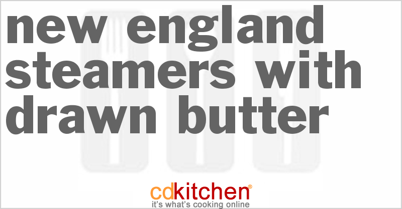 New England Steamers With Drawn Butter Recipe | CDKitchen.com