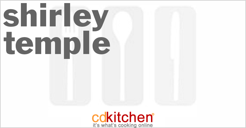 Shirley Temple and more recipes