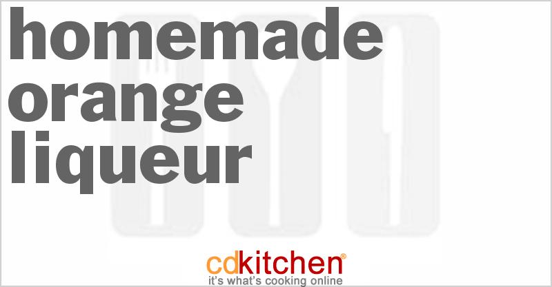 Homemade Orange Liqueur Recipe | CDKitchen.com