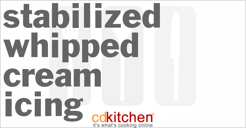 Stabilized Whipped Cream Icing Recipe From CDKitchen