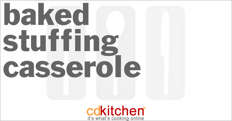 Baked Stuffing Casserole and more recipes