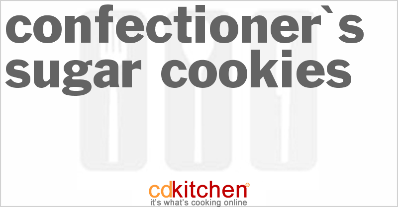 Confectioner's Sugar Cookies and more recipes