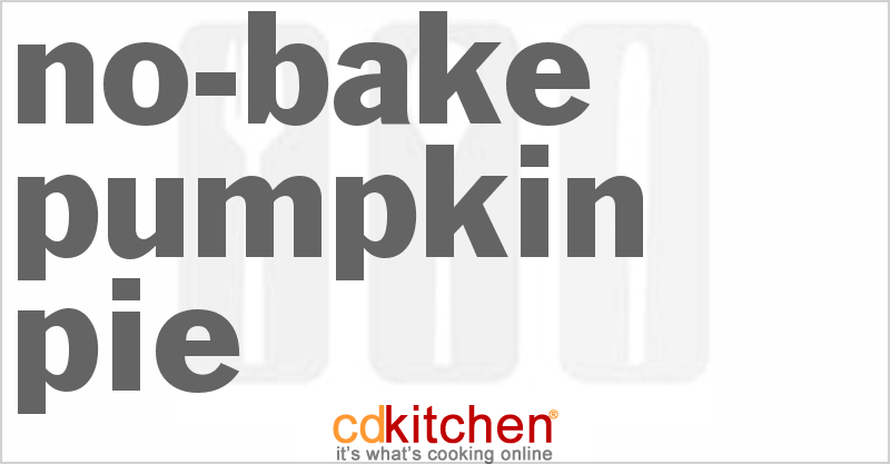 No-Bake Pumpkin Pie and more recipes