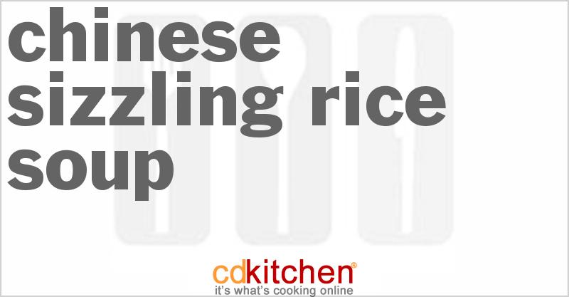 Chinese Sizzling Rice Soup Recipe | CDKitchen.com