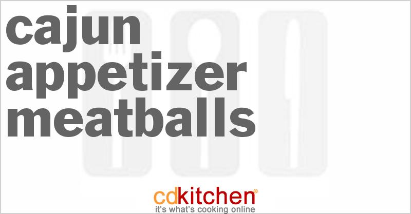 Cajun Appetizer Meatballs Recipe | CDKitchen.com