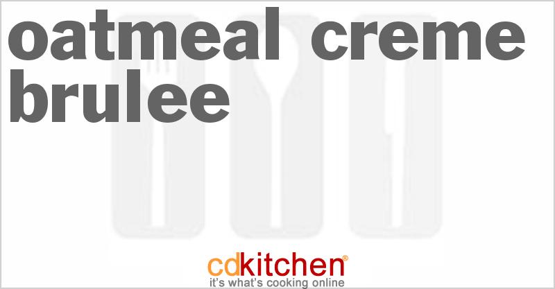 Oatmeal Creme Brulee Crockpot Recipe | CDKitchen.com