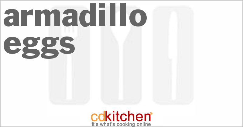 Armadillo Eggs and more recipes