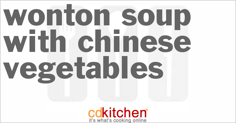 Wonton Soup and more recipes