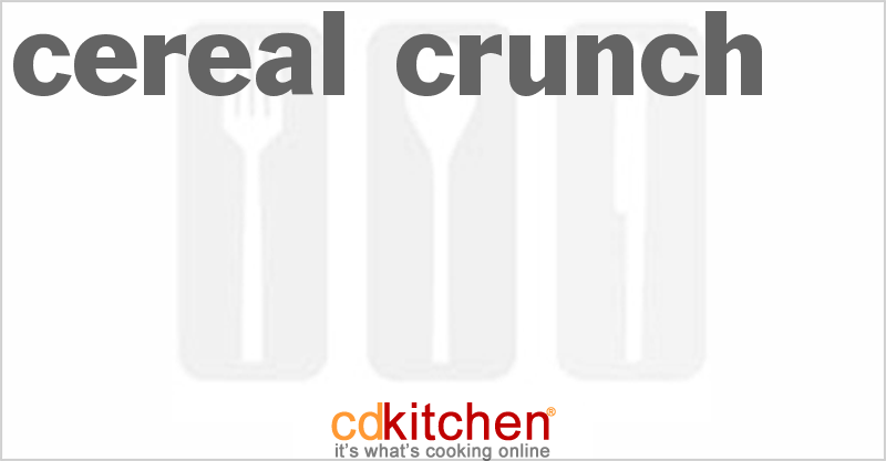 Cereal Crunch and more recipes