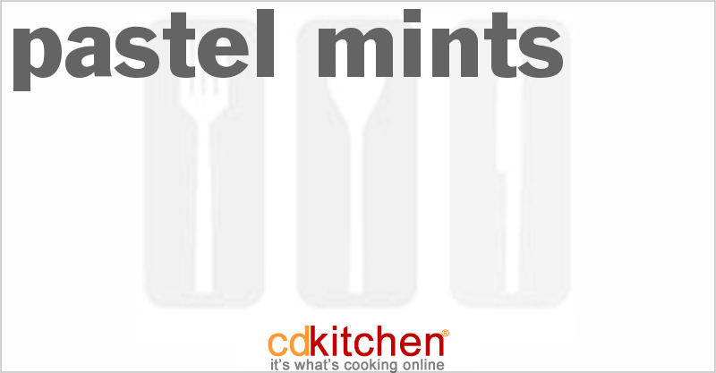 Pastel Mints and more recipes