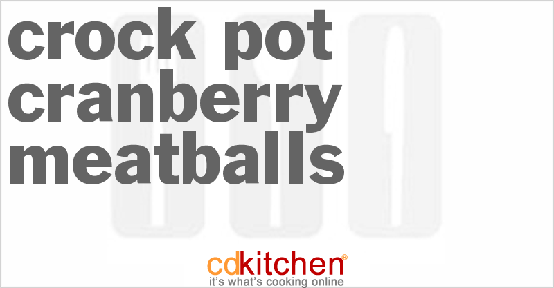 Cranberry Meatballs and more recipes