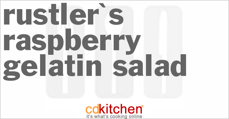 Rustler's Raspberry Gelatin Salad and more recipes