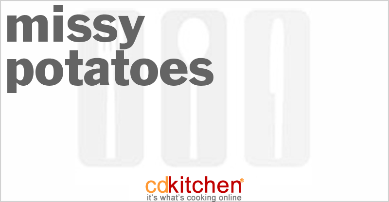 Missy Potatoes and more recipes