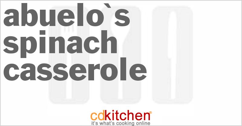 Abuelo's Spinach Casserole - CDKitchen.com