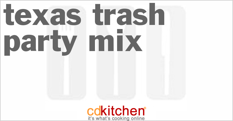 Texas Trash Party Mix and more recipes
