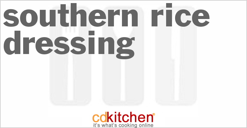 Southern Rice Dressing and more recipes