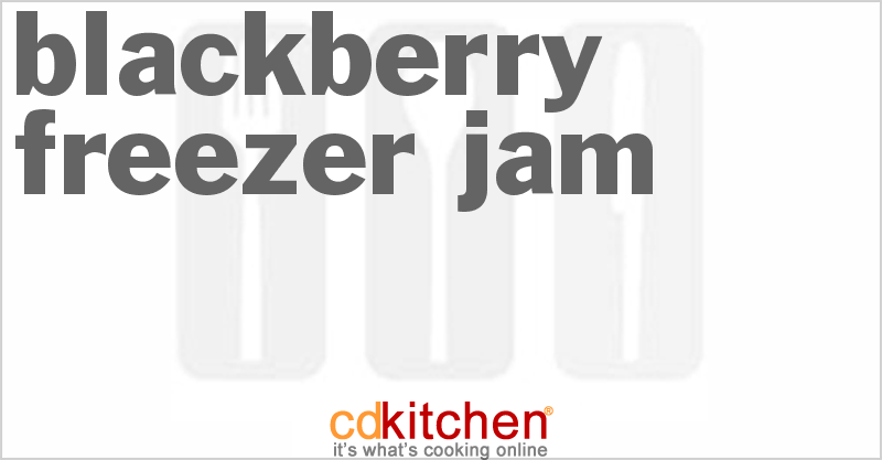 Blackberry Freezer Jam and more recipes