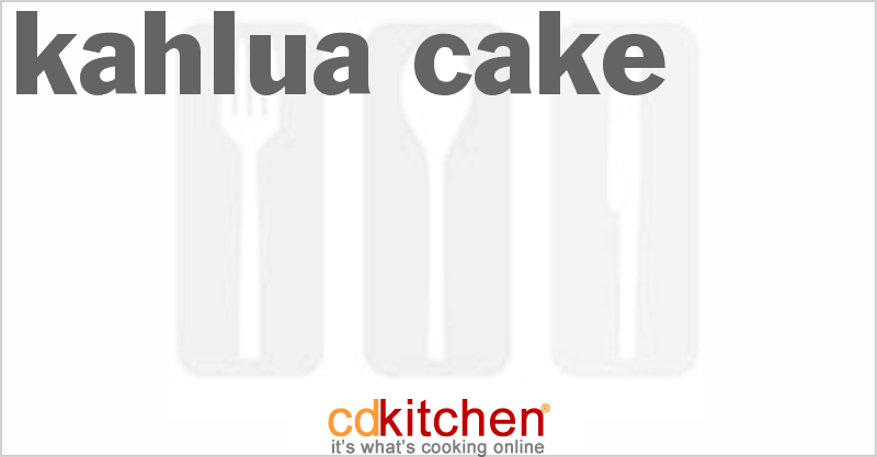 Kahlua Cake and more recipes