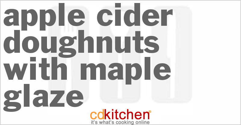 Apple-Cider Doughnuts with Maple Glaze and more recipes