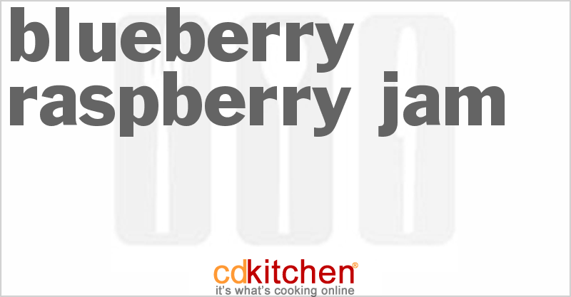 Blueberry Raspberry Jam and more recipes