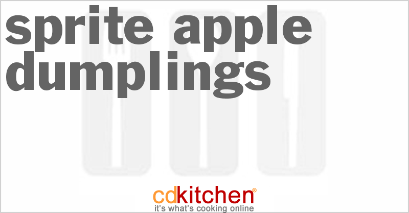 Sprite Apple Dumplings and more recipes