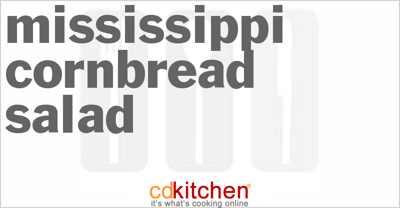 Mississippi Cornbread Salad and more recipes