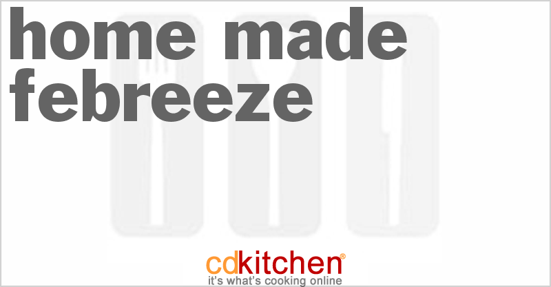 Home Made Febreeze and more recipes