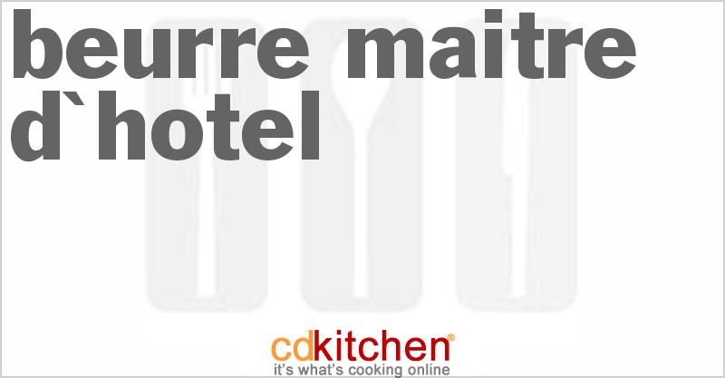 Beurre Maitre D'hotel Recipe | CDKitchen.com