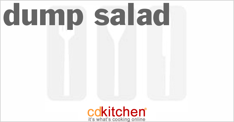 Dump Salad and more recipes