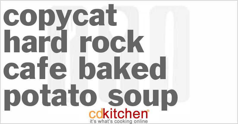 Hard Rock Cafe Baked Potato Soup Recipe Cdkitchen Com