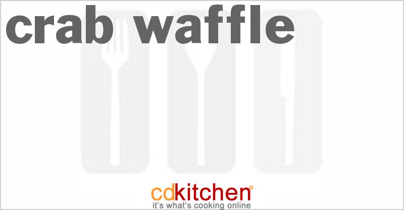 Crab Waffle and more recipes