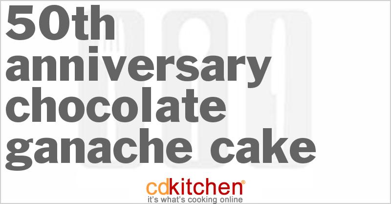 50th-Anniversary Chocolate Ganache Cake  @CDKitchen