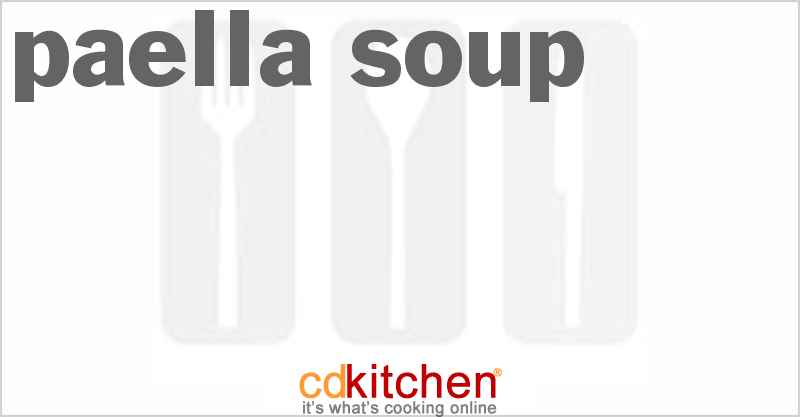 Paella Soup and more recipes