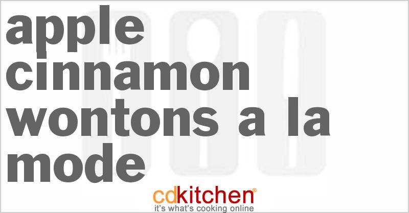 Apple Cinnamon Wontons A La Mode - CDKitchen.com