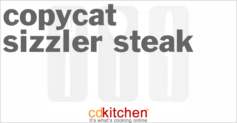 Sizzler Steak and more recipes