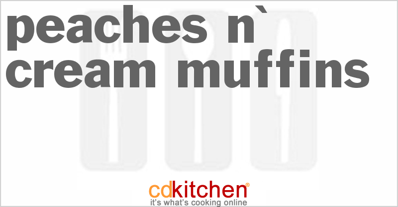 Peaches n' Cream Muffins Recipe from CDKitchen