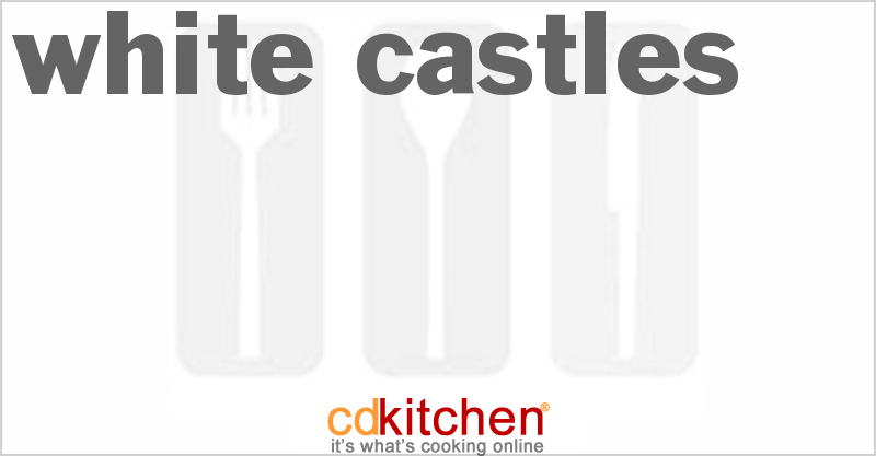 White Castles and more recipes