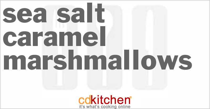 Be the first to upload a photo of Sea Salt Caramel Marshmallows