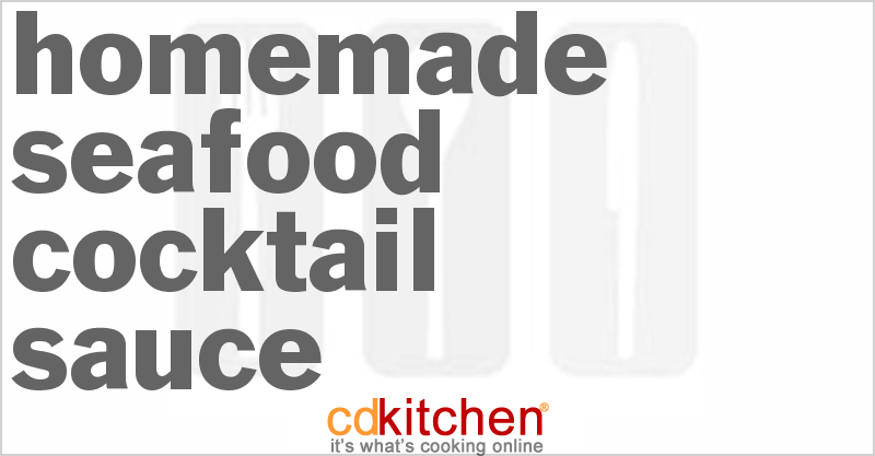 Homemade Seafood Cocktail Sauce Recipe | CDKitchen.com