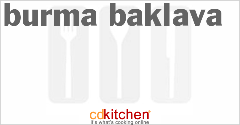 Burma Baklava and more recipes
